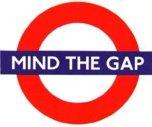 """Please mind the gap between the train and the station"""