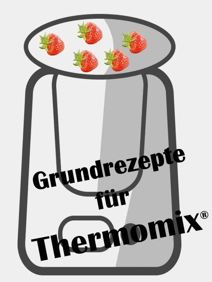 Hier finden Sie Grundrezepte für den Thermomix TM 31 und TM 5. Rezepte Thermomix.