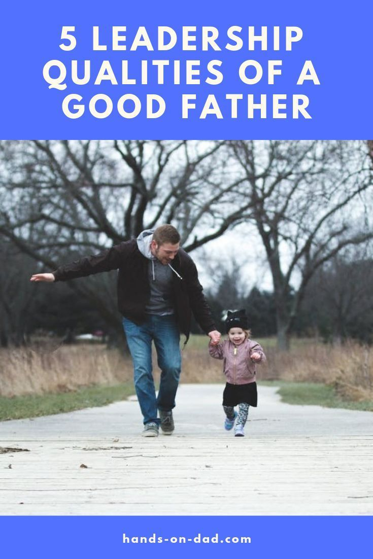 qualities of a good father