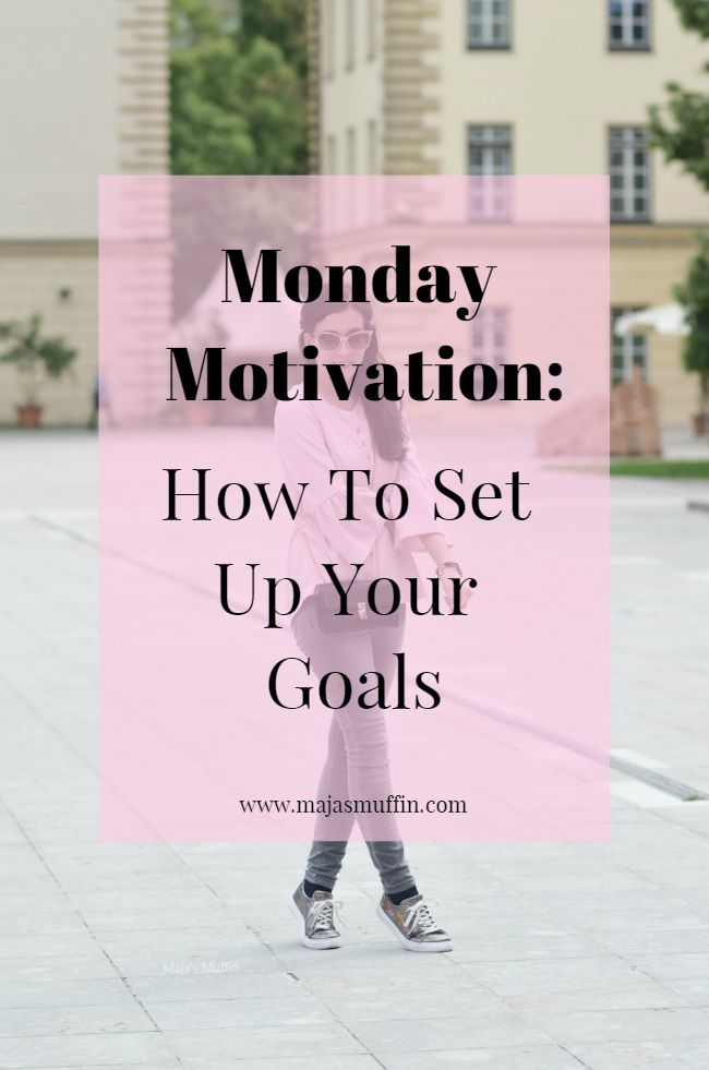 Monday Motivation- Have in mind what are all the things coming up and prepare for them... | Maja's Muffin, positivity post