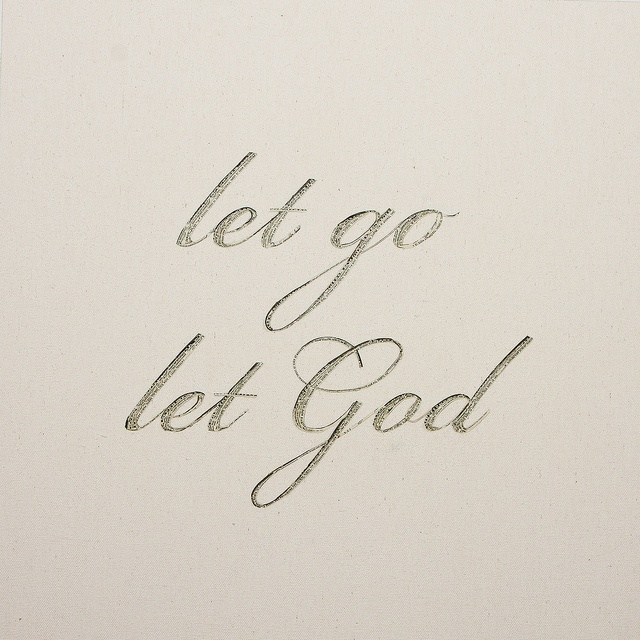 how to let go and let god take control