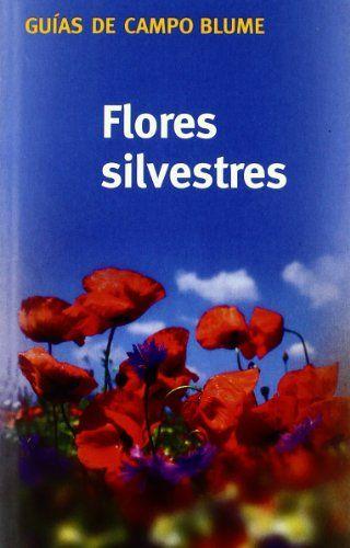 Esta guía de flores silvestres contiene: 436 especies, 500 fotografías en color, y 430 ilustraciones en color. [Fotografía y resumen de Amazon.es]