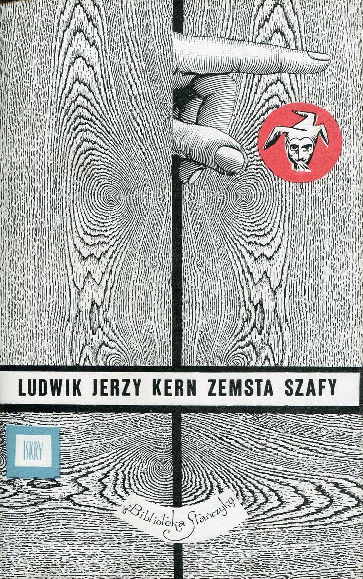 """""""Zemsta szafy"""" Ludwik Jerzy Kern Cover by Daniel Mróz Book series Biblioteka Stańczyka Published by Wydawnictwo Iskry 1967"""