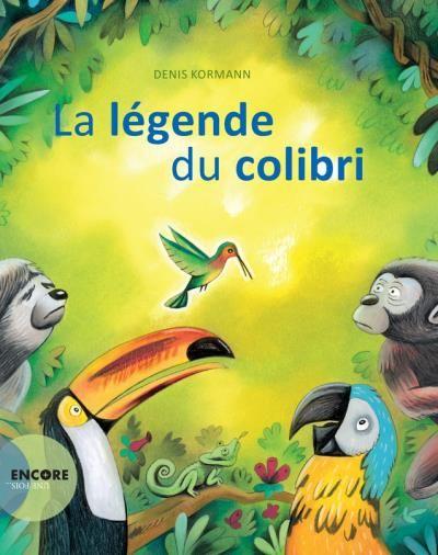 Je voulais vous parler aujourd'hui du livre «la légende du colibri», adaptation par Denis Kormann d'un conte amérindien renducélèbre par Pierre Rabhi. Cette histoire d'une grande puissance invite les enfants et leurs parents à s'inspirer d'un colibri téméraire pour éteindre le feu qui s'est déclenché dans la forêt. Ce vaillant oiseau n'écoute que son coeur …