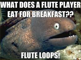 Haha flute jokes