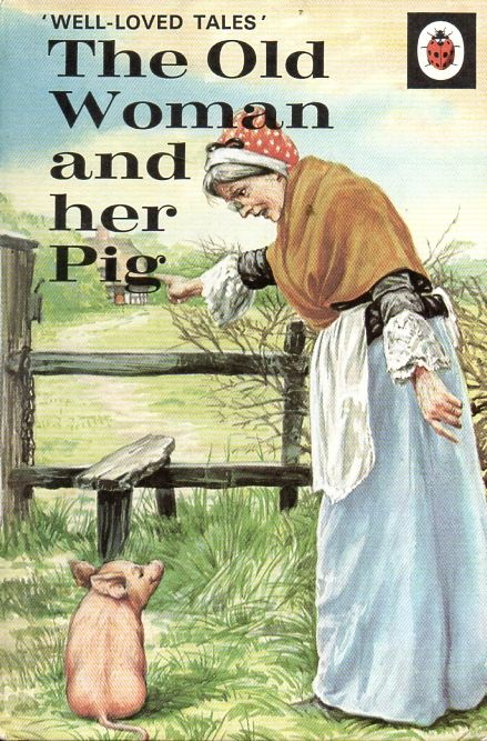 Buy THE OLD WOMAN AND HER PIG a Vintage Ladybird Book from the Well Loved Tales Series 606d Matt Hardback 1975