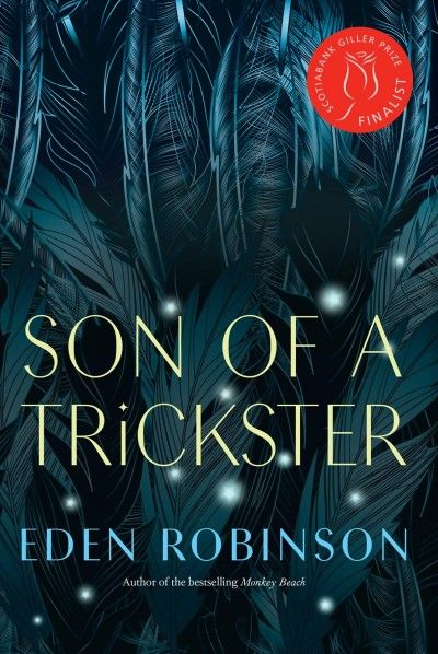 Son of a Trickster by Eden Robinson. #ForestofReading