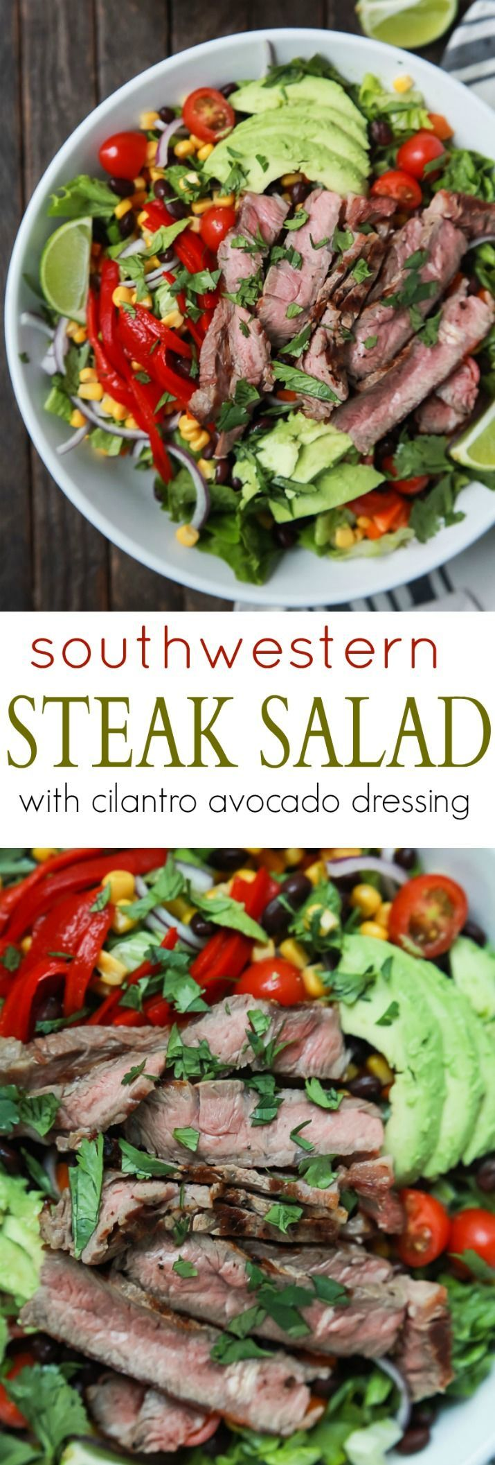 An easy healthy Southwestern Steak Salad loaded with vegetables, tender Ribeye Steak and then topped with a homemade Cilantro Avocado Dressing! Done in 15 minutes, low on calories and rivals any restaurant salad!