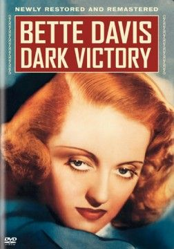 Dark Victory (1939) Directed by: Edmund Goulding  $19.98