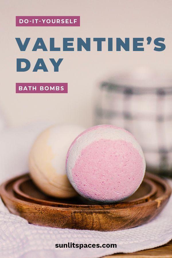 Diy Valentine 39 S Day Bath Bombs Sunlit Spaces Diy Home Decorations Orga Valentines Diy Bath Bombs Diy Valentine S Day Diy