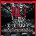 Raekwon, Ghostface ,J. Cole, Game, Pharrell,  JT Money. 8 6, Run D Mc, Freddie GibbS, Young  Jeezy, Gucci Mane, Jada Breeze, Sonnie Seegz, Styles P, (daliss-koyal), Kelz, GZA, Krucial, -  P. Watts, KD, Scotty,  P.Dukes, Young Dapper, Reek, Sutter Kane, Gu - Dj Femmie Mixtapes  Presents  THE RUSH VOL 7 Feat Raekwon Hosted by DJ Femmie, International Grind DJs, DJ Khaled - Free Mixtape Download or Stream it