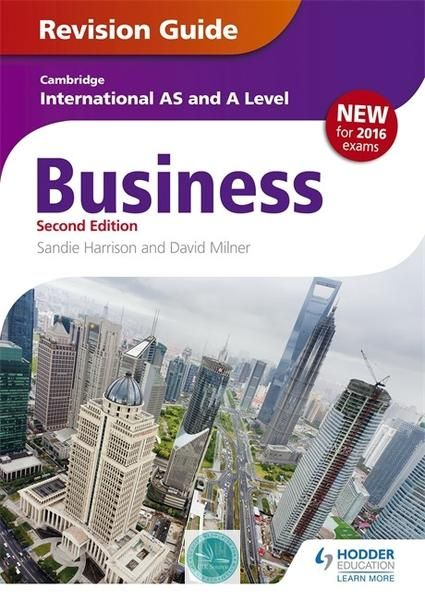 9781471847707, Cambridge International AS/A Level Business Revision Guide 2nd edition - CIE SOURCE