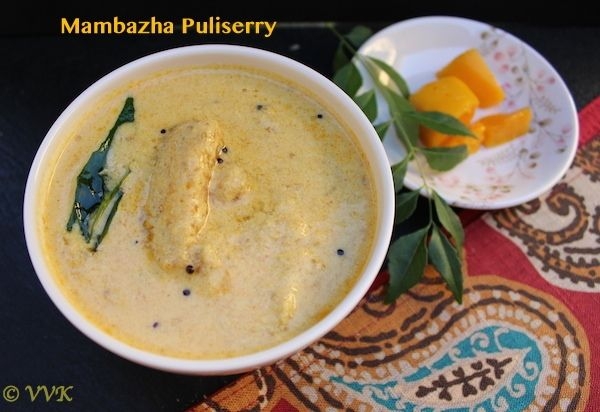 Mambazha puliserry is one among the popular puliserry recipes Kerala. It's is a sweet and sour & mild curry prepared with ripe mangoes cooked in yogurt coconut gravy.