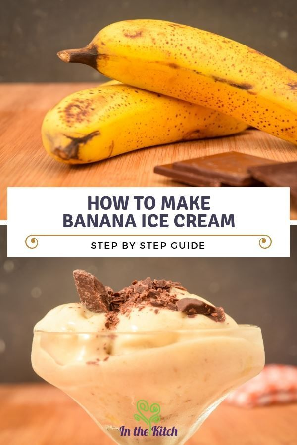 Wie man Bananeneis macht Ob Sie es glauben oder nicht, wir können es Ihnen zeigen …   – Make Good Things
