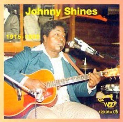 Johnny Shines - Johnny Shines: 1915-1992