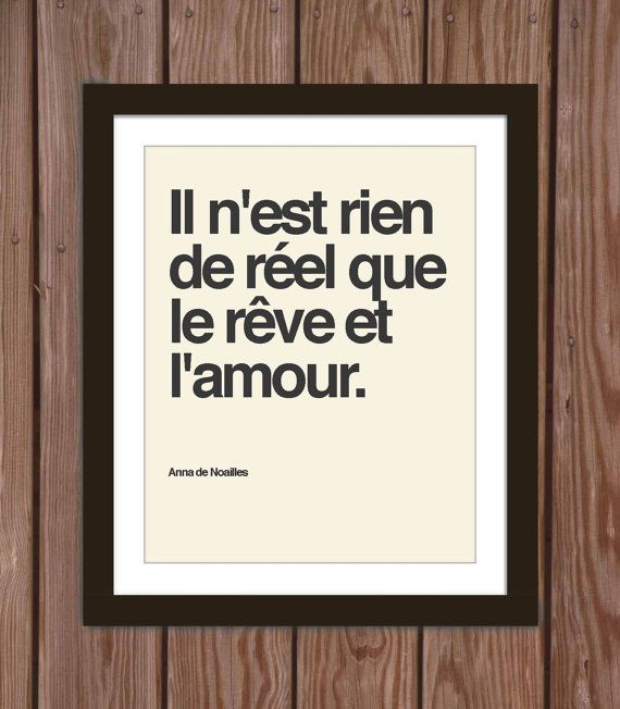 French quote poster print: Nothing is real but dreams and love. on Etsy, £9.65