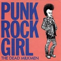 "The Dead Milkmen - ""Punk Rock Girl"""