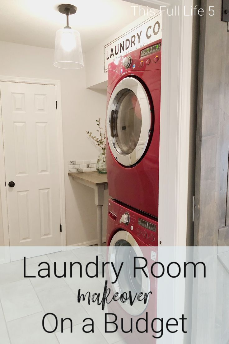 Laundry Room Makeover On A Budget Laundry Room Farmhouse