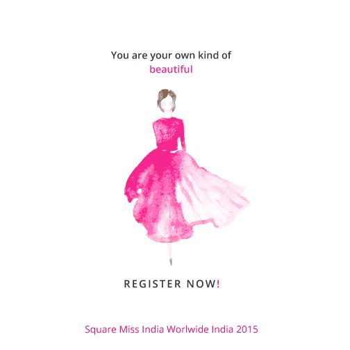 You are your own kind of beautiful ! Register for Square Miss India Worldwide India and become the next #BeautyQueen.  http://www.squaremissindia.in/