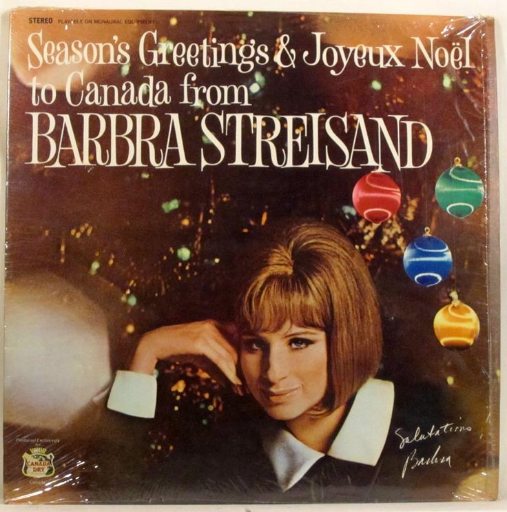 Season'a Greetings and Joyeux Noël to Canada from Barbra Steisand...And Friends including. Doris Day, Jim Nabors and André Kostelanetz