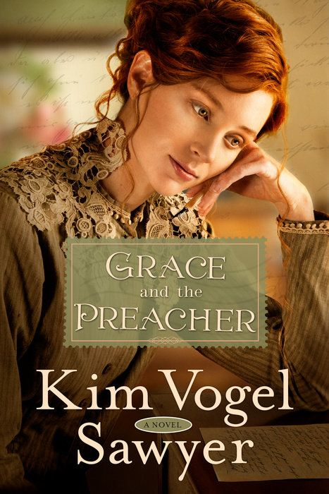 Grace and the Preacher by Kim Vogel Sawyer - WaterBrook & Multnomah