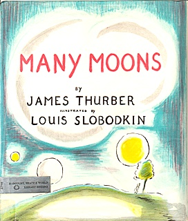 Many Moons by James Thurber & Louis Slobodkin
