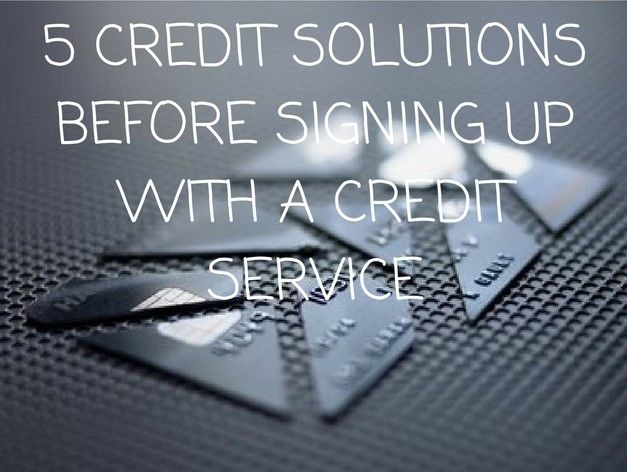 5 CREDIT SOLUTIONS YOU NEED BEFORE SIGNING UP WITH A CREDIT SERVICE~ Feeling frustrated? Credit got you down? Look no further. You've found a silver lining in a grey cloud. Find out how you can save your credit today.