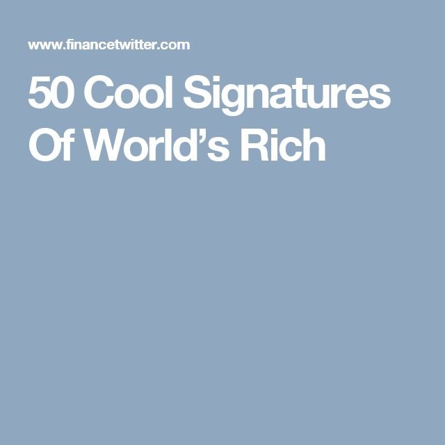 50 Cool Signatures Of World's Rich