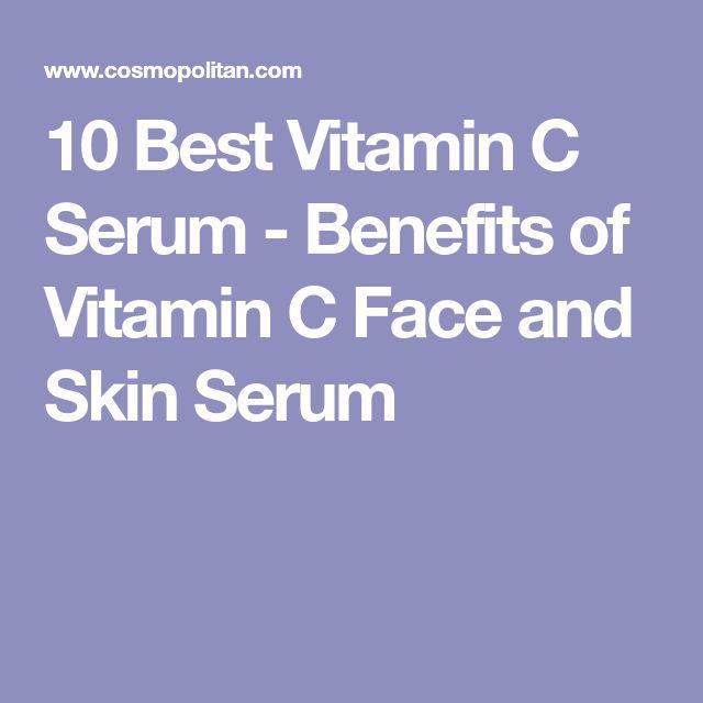 10 Best Vitamin C Serum - Benefits of Vitamin C Face and Skin Serum