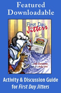 Featured Downloadable: First Day Jitters Activity Guide