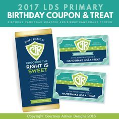2017 LDS Primary Theme - Birthday Coupons (Bishop Handshake and a Treat) and CTR Candy Bar Wrapper! So CUTE and EASY!