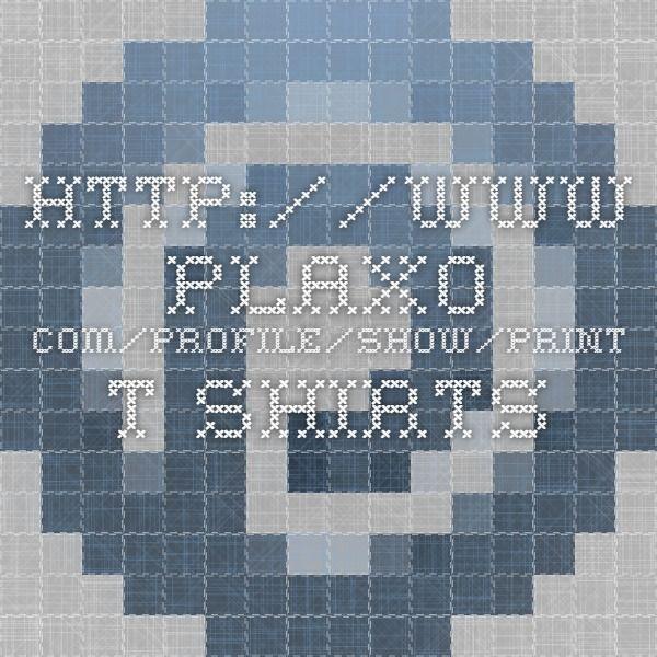 http://www.plaxo.com/profile/show/print-t-shirts
