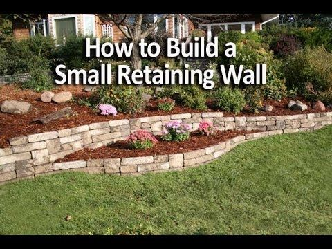 how to build a small retaining wall youtube - Landscape Design Retaining Wall Ideas