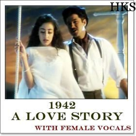 Name of Song - Rimjhim Rimjhim (With Female Vocals) Album/Movie Name - 1942-A Love Story Name Of Singer(s) - Kumar Sanu, Kavita Krishnamurthy Released in Year - 1994 Music Director of Movie - R. D. Burman http://hindikaraokesongs.com/rimjhim-rimjhim-with-female-vocals-1942-a-love-story.html