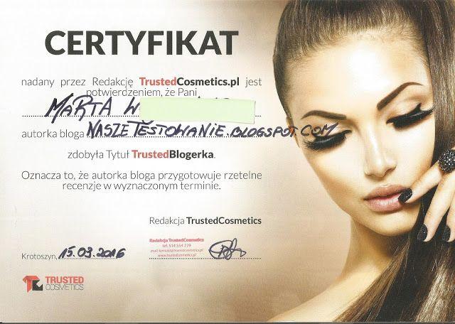 Nasze Testowanie: Certyfikat od Trusted Cosmetics