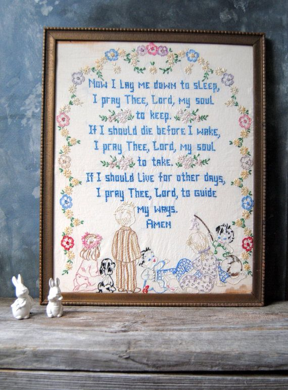 Vintage Embroidered Sampler : A Child's Bedtime Prayer - Now I Lay Me Down To Sleep by Untried on Etsy