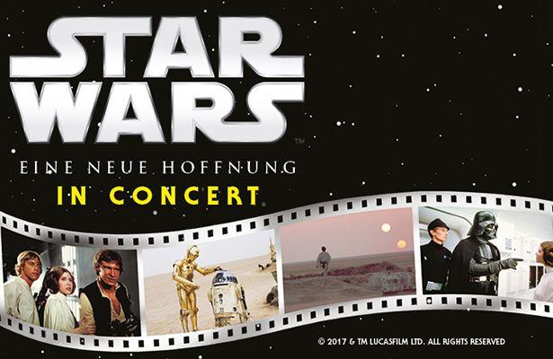 STAR WARS - Eine Neue Hoffnung - in Concert. Ein galaktisches Konzerterlebnis auf große Tour durch Deutschland und Österreich.