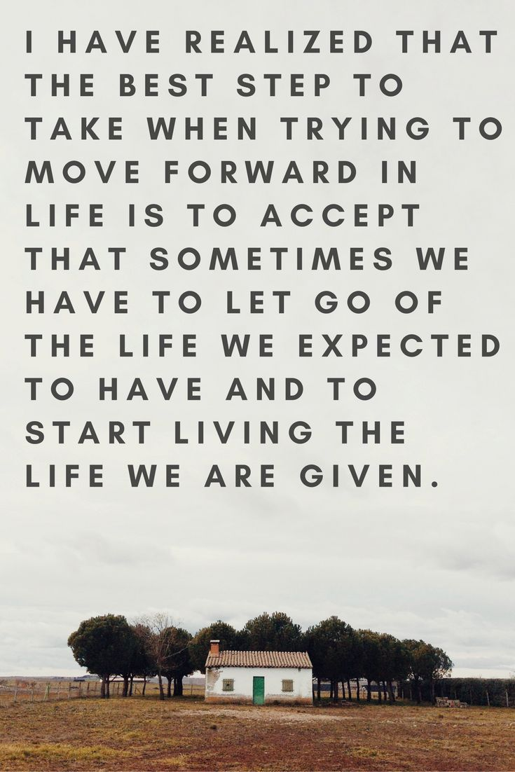 How to move forward with your life. It is not one easy step, it is a lot of steps and hard work.