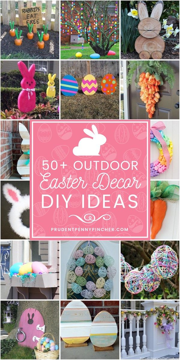 50 Best Diy Outdoor Easter Decorations Easter Decorations Outdoor Easter Diy Diy Easter Decorations