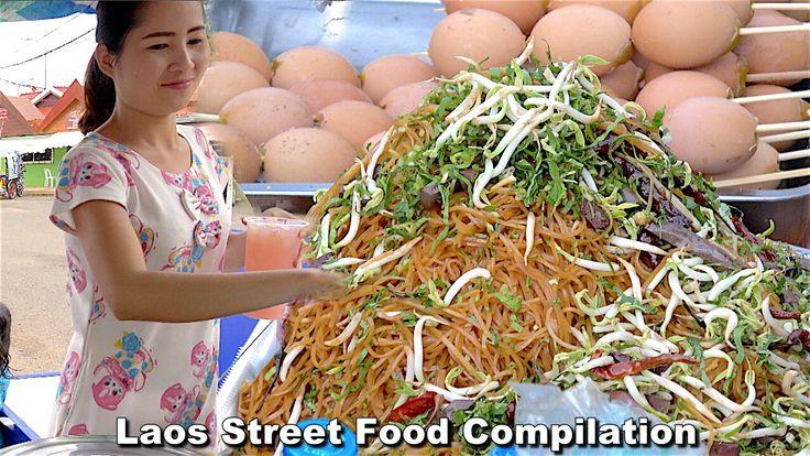 Street Food Amazing Street Food Compilation - Street Food in Vientiane L...