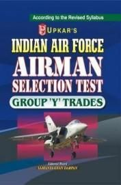 Indian Air Force Airman Selection Test Group Y Trades: Code 1545 (Paper Back)