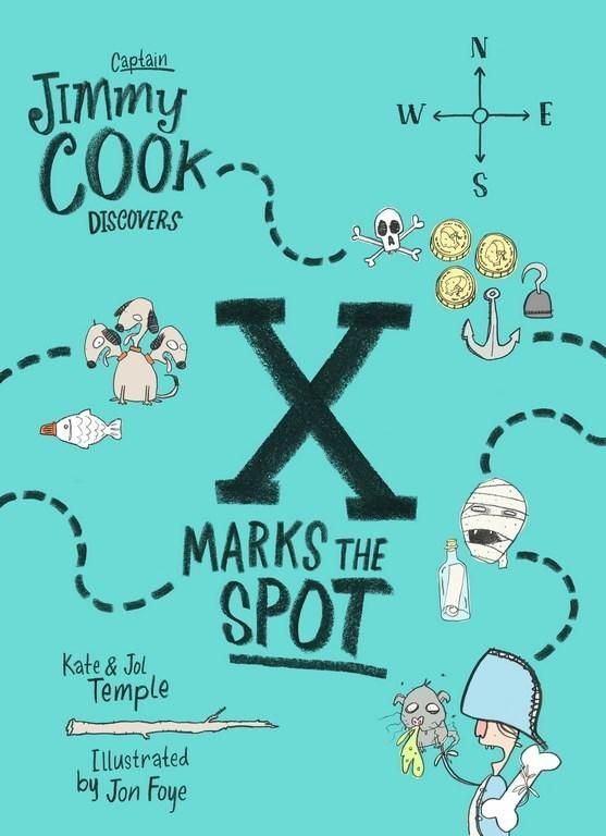 Kate Temple and Jol Temple (text), Jon Foye (illus.), Captain Jimmy Cook Discovers X Marks the Spot (Captain Jimmy Cook Discovers, #2), Allen & Unwin, 160 pp., 29 March 2017, $12.99 (pbk), ISBN: 9781760291945 Captain Jimmy Cook is like no other kid you've met. He's an intrepid explorer, archaeologist, and inventor as it turns out.Read More