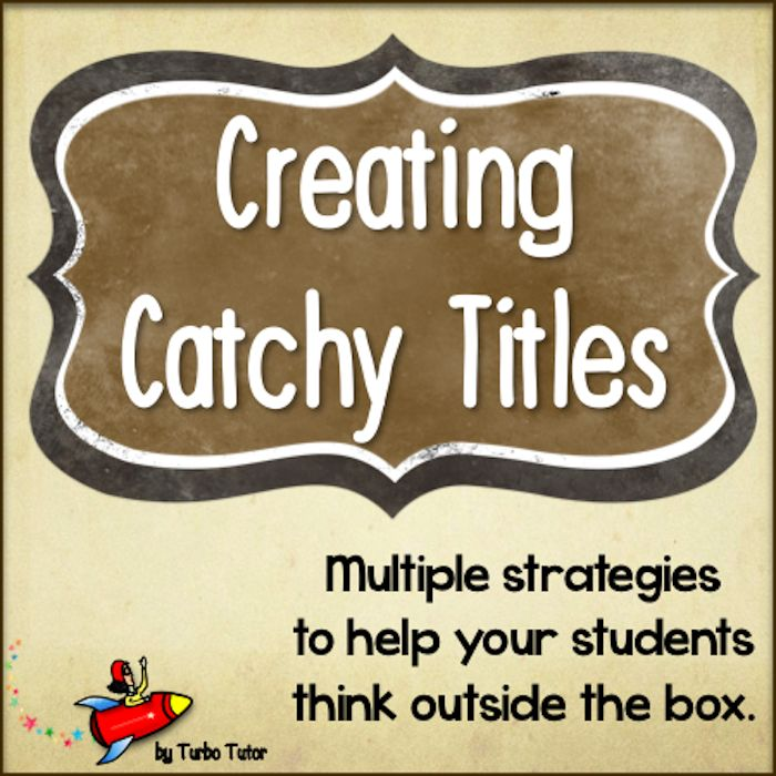 How to create a catchy title for an essay