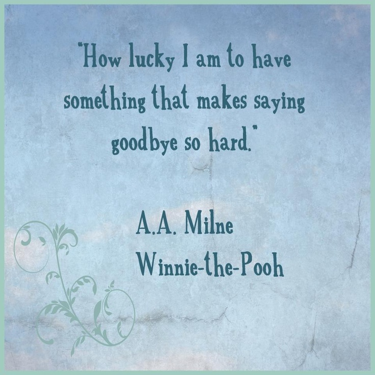 Pooh Quote About Saying Goodbye: 42 Best Quotables Images On Pinterest