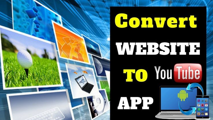Convert website to android app - how to convert website into android app...