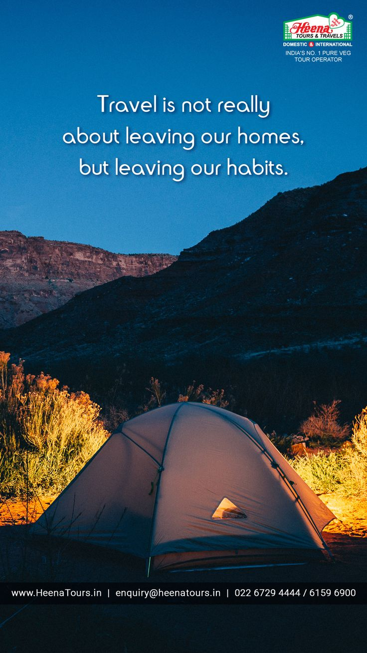 Travel is not really about leaving our homes, but leaving our habits..!!
