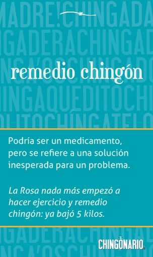 Remedio chingón