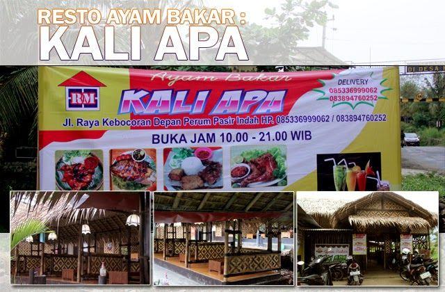 Restoran Ayam Bakar KALI APA - ( Resto KALI APA ) Restoran dengan Harga yang terjangkau, Spesial Ayam Bakar, Ayam Goreng, & Lalapan Sambel