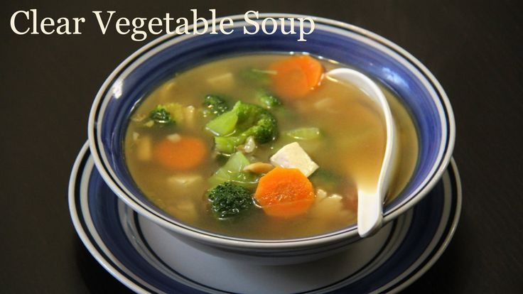 Authentic Clear Vegetable Soup Recipe | Quick & Healthy Vegetarian Soup Recipe by Shilpi, ,