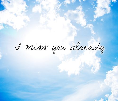 Sad I Miss You Quotes For Friends: 17 Best Miss You Already Quotes On Pinterest